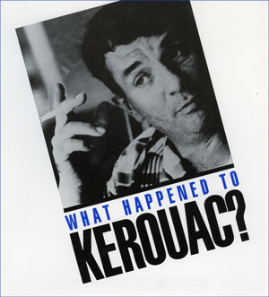 What Happened to Kerouac? Promo Front
